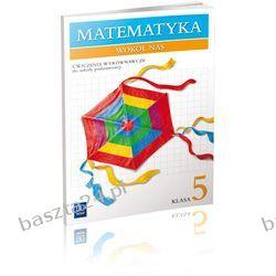 Matematyka wokół nas 5. ćwiczenia wyrównawcze. Lewicka. WSiP