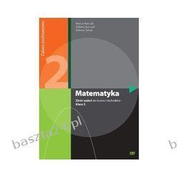 Matematyka 2. liceum. zbiór zadań. zakres podstawowy. Kurczab. Pazdro