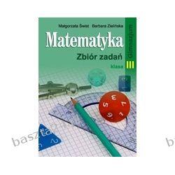 Matematyka 3. zbiór zadań. Świst. Pazdro