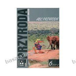 Przyroda 6. ćwiczenie 2. pr. zbiorowa. ABC