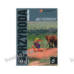 Przyroda 6. podręcznik. pr. zbiorowa. ABC
