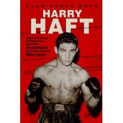 Harry Haft Historia boksera z Bełchatowa(Twarda)