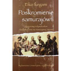 Poskromienie samurajów - Eiko Ikegami - Książka
