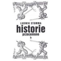 Historie przecenione - Ludwik Stomma - Książka