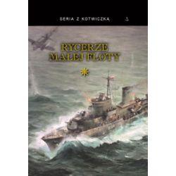 Rycerze Małej Floty. Tom 1 - praca zbiorowa - Książka