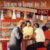 Various: Schlager im Spiegel der Zeit,1957 - Various