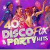 40 Disco Fox & Party Hits - Olaf-Leonard-Nic Henning