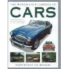 The World Encyclopedia of Cars The Definite Guide to Classic and Contemporary Cars from 1945 to the Present Day