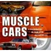 Muscle Cars A Celebration of Powerful Automobiles