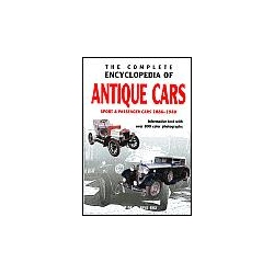 The Complete Encyclopedia of Antique Cars Sport & Passenger Cars 1886-1940