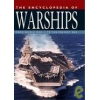 The Encyclopedia of Warships From World War II to the Present Day Jackson Robert