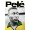Pelé The Autobiography Pele biography Brasil piłka nożna