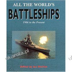 All the World's Battleships 1906 To the Present Sturton Ian