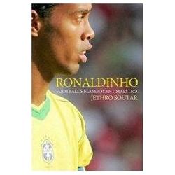 Ronaldinho Football's Flamboyant Maestro Soutar Jethro
