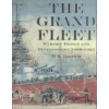 The Grand Fleet Warship Design and Development 1906-1922 Brown David