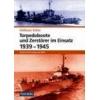Torpedoboote und Zerstörer im Einsatz 19391945 Kühn Volkmar