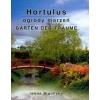 Hortulus Ogrody marzeń piękny ogród ogrody Iwona Bigońska