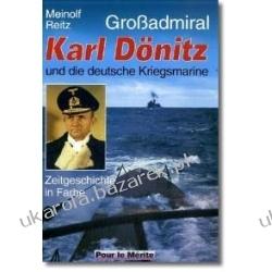 Großadmiral Karl Dönitz und die deutsche Kriegsmarine Reitz Meinolf Projektowanie i planowanie ogrodu