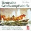 Deutsche Großkampfschiffe Whitley Mike J
