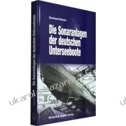 Die Sonaranlagen der deutschen U-Boote Rössler Eberhard