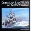 Die britischen Schlachtschiffe des Zweiten Weltkrieges Raven Alan Roberts JohnBrytyjskie pancerniki w okresie drugiej wojny swiatowej