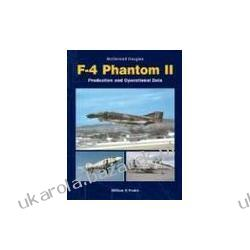 McDonnell Douglas F-4 Phantom II Production and Operational Data Peake William R