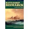 Battleship Bismarck A Survivors Story Von Mullenheim Rechberg Burkard Baron