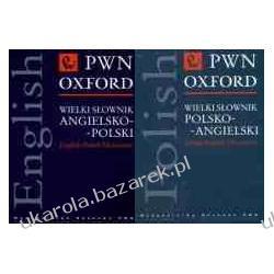 Wielki słownik polsko-angielski angielsko-polski PWN Oxford Polish-English English-Polish Dictionary