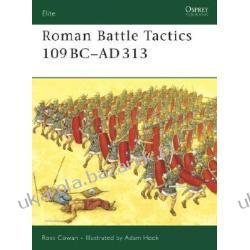 Roman Battle Tactics 109BC-AD313 Cowan Ross Projektowanie i planowanie ogrodu