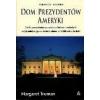 Dom Prezydentów Ameryki Truman Margaret