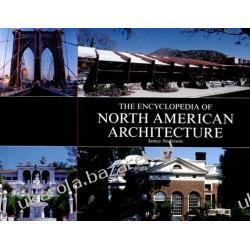 The Encyclopedia of North American Architecture Anderson Janice