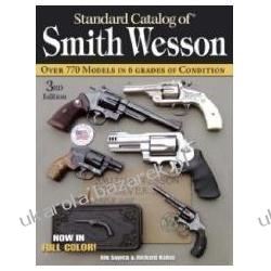 Standard Catalog of Smith & Wesson Supica Jim Nahas Richard
