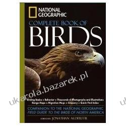 National Geographic Complete Birds of North America Jonathan Alderfer