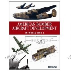 American Bomber Aircraft Development in World War 2 Projektowanie i planowanie ogrodu
