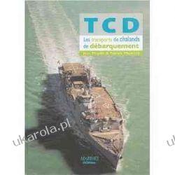 TCD : Les Transports de Chalands de Débarquement