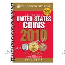 A Guide Book of United States Coins: The Official Redbook 2010 R. S. Yeoman; Kenneth Bressett