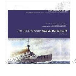 The Battleship Dreadnought (Anatomy of the Ship)