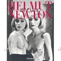 Helmut Newton: Work (Taschen jumbo series) Projektowanie i planowanie ogrodu
