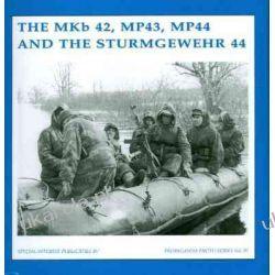 MKB42, MP43, MP44 And The Sturmgewehr 44, The: IV (Propaganda Photo) Projektowanie i planowanie ogrodu
