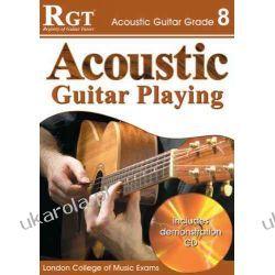 Acoustic Guitar Playing, Grade 8 (RGT Guitar Lessons) Projektowanie i planowanie ogrodu
