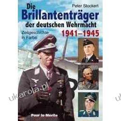 Die Brillantenträger der deutschen Wehrmacht 1941-1945: Zeitgeschichte in Farbe Projektowanie i planowanie ogrodu