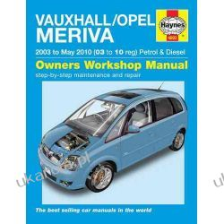 Vauxhall/Opel Meriva Petrol & Diesel Service and Repair Manual: 2003 to 2010 (Haynes Service and Repair Manuals) Projektowanie i planowanie ogrodu