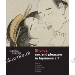 Shunga: Sex and Pleasure in Japanese Art: The British Museum Projektowanie i planowanie ogrodu