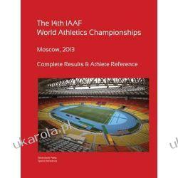 14th World Athletics Championships - Moscow 2013. Complete Results & Athlete Reference. Projektowanie i planowanie ogrodu