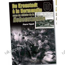 De Kronstadt a La Normandie Avec Un Officier De La Hohenstaufen (Batailles & Temoignages) Projektowanie i planowanie ogrodu