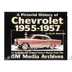 A Pictorial History of Chevrolet 1955-1957 John D. Robertson