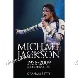 MICHAEL JACKSON 1958-2009 A Celebration