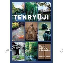 Tenryu-ji: Life and Spirit of a Kyoto Garden  Projektowanie i planowanie ogrodu