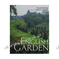 The English Garden Ursula Buchan; Lawson Andrew