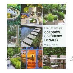 Projektowanie ogrodów, ogródków i działek Projektowanie i planowanie ogrodu